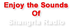 Enjoy the Sounds of Shangrla Radio